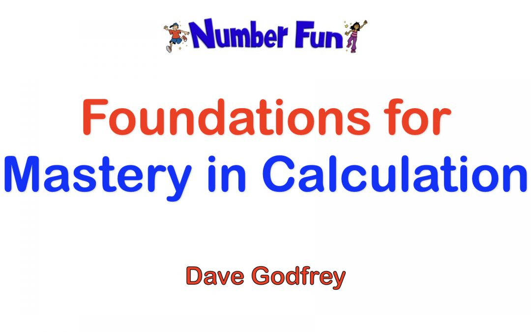 1. Foundations for Mastery in Calculation